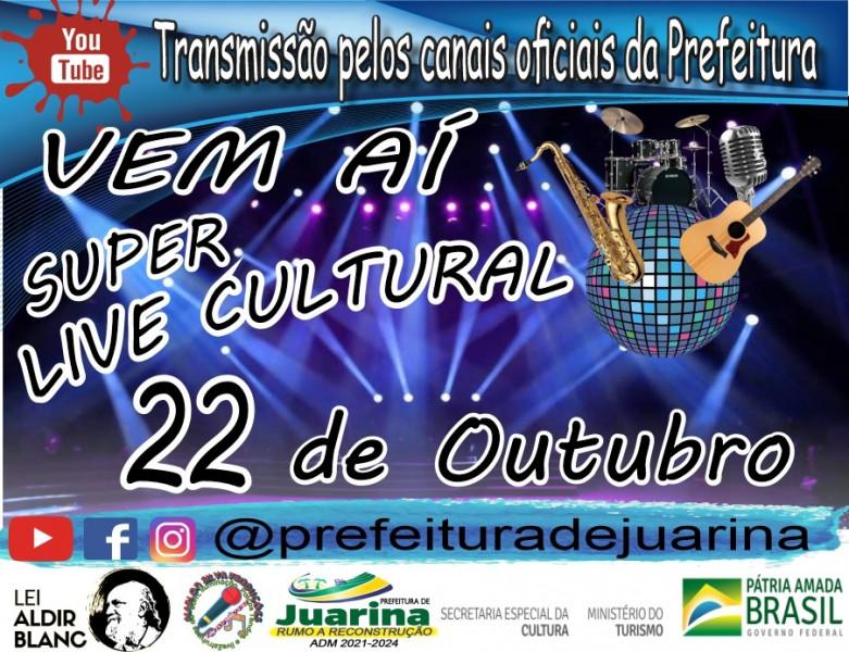 Dia 22 de Outubro, Super Live Cultural.